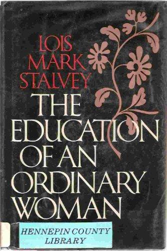 The Education of An Ordinary Woman: Stalvey, Lois Mark