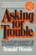 9780689111594: Asking for Trouble: Autobiography of a Banned Journalist