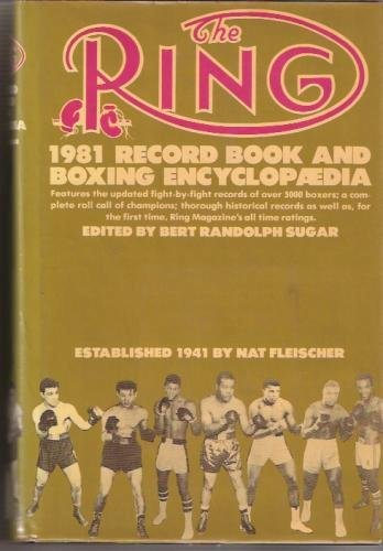 The Ring Record Book and Boxing Encyclopedia (0689111908) by Bert Randolph Sugar
