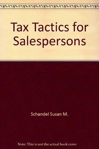 Tax tactics for salespersons: Schandel, Terry K