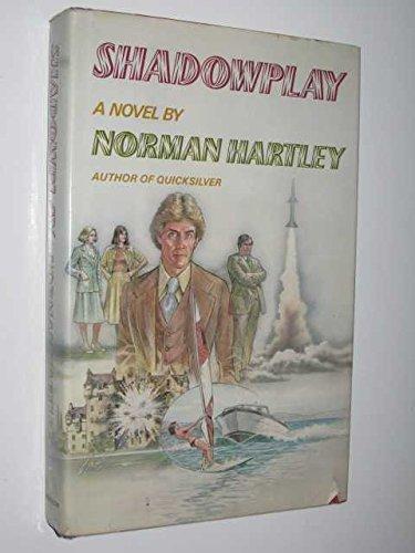 9780689112492: Shadowplay: A novel