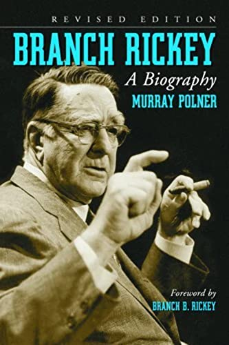 Branch Rickey: A Biography: Polner, Murray