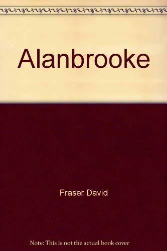 9780689112676: Alanbrooke