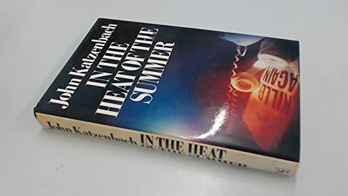In the Heat of the Summer: John Katzenbach