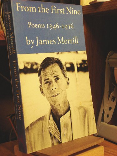 From the First Nine Poems, 1946-76: Merrill, James