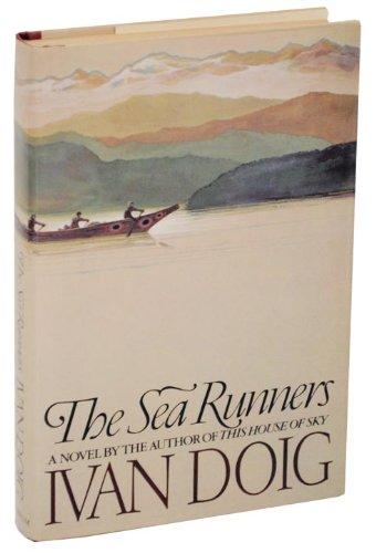 The Sea Runners: Doig, Ivan