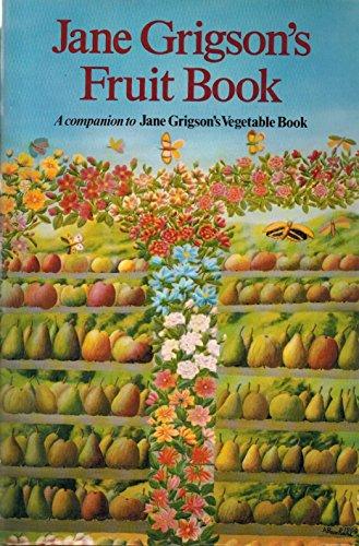 9780689113055: Jane Grigson's Fruit Book