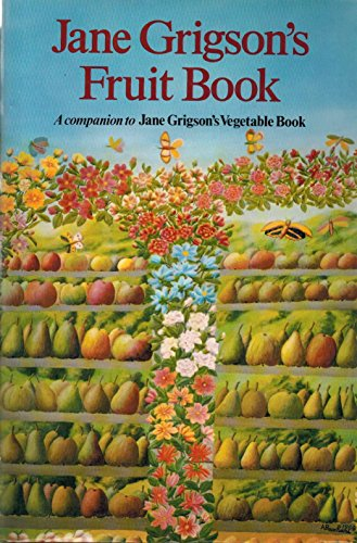9780689113055: Jane Grigson's Fruit Book