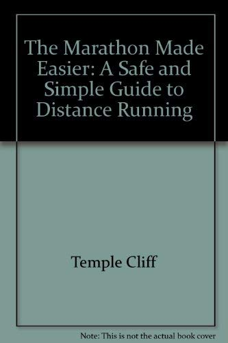 9780689113369: The Marathon Made Easier: A Safe and Simple Guide to Distance Running