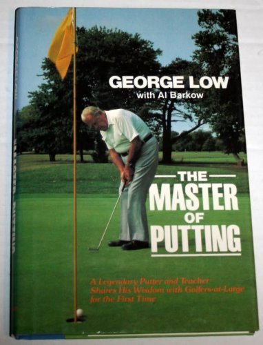 9780689113550: The Master of Putting