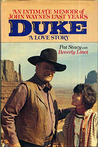Duke: A Love Story, an Intimate Memoir: Linet, Beverly, Stacy,
