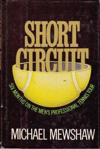 Short Circuit: Mewshaw, Michael