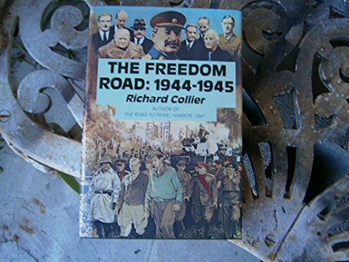 9780689113925: The freedom road, 1944-1945