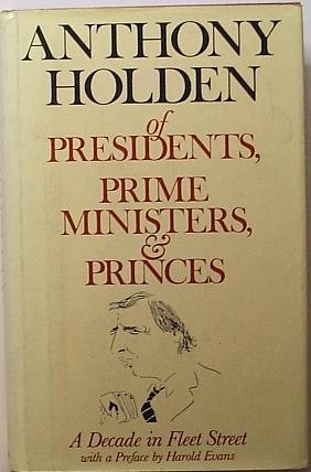 Of Presidents, Prime Ministers, and Princes: A Decade in Fleet Street