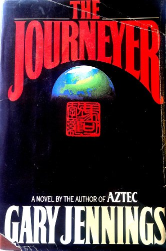 The Journeyer.: Gary Jennings.