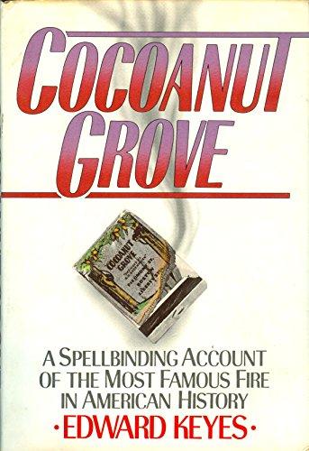 Cocoanut Grove: Keyes, Edward