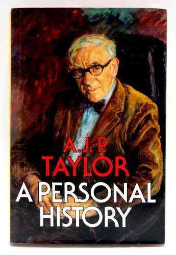 A Personal History: A. J. P. Taylor
