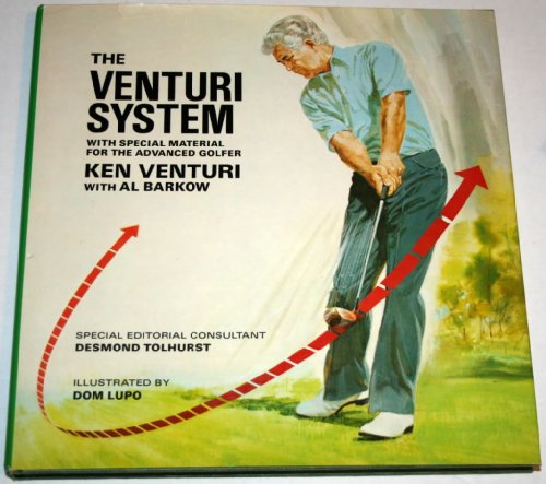 The Venturi System: With Special Material on Shotmaking for the Advanced Golfer (Venturi System CL)...