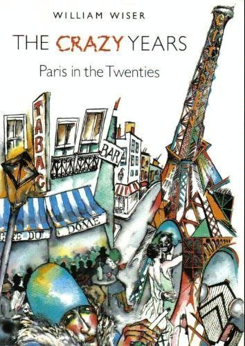 9780689114199: The Crazy Years: Paris in the Twenties