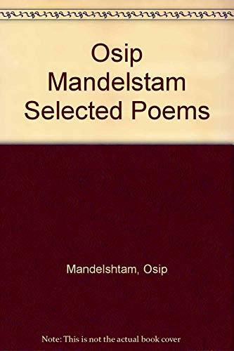 9780689114250: Selected Poems of Osip Mandelstam