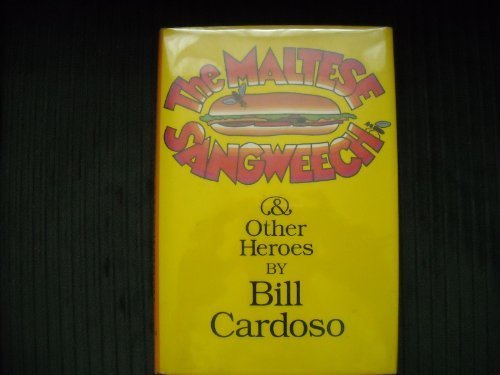 THE MALTESE SANGWEECH.: Cardoso, Bill.
