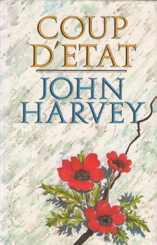 Coup D'etat: Harvey, John