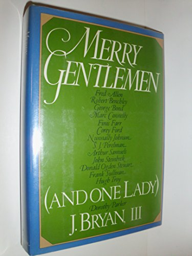 Merry Gentlemen (And One Lady): Bryan, J., III