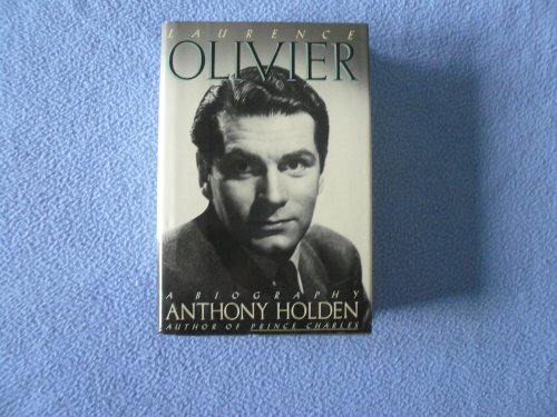 Laurence Olivier: Holden, Anthony