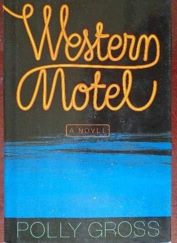 Western Motel: Gross, Polly