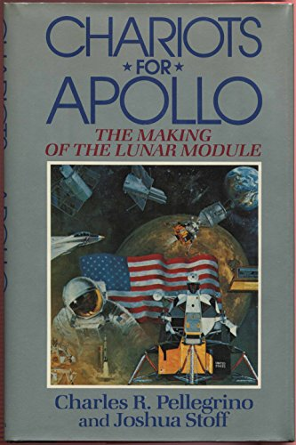 9780689115592: Chariots for Apollo: The Making of the Lunar Module