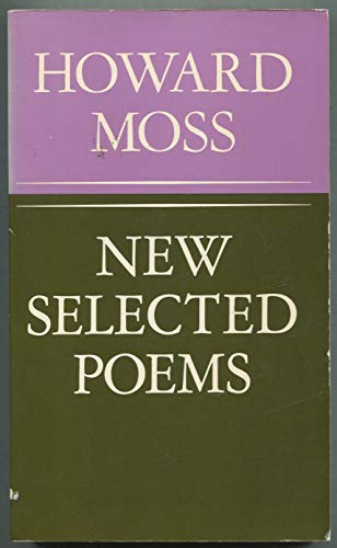 New Selected Poems: Moss, Howard