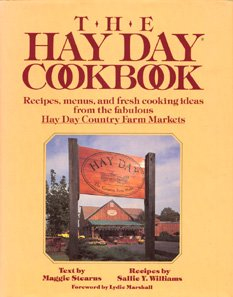 The HAY DAY COOKBOOK (0689115822) by Maggie Stearns; Sallie Y Williams