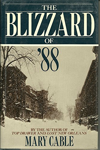 The Blizzard of '88: Cable, Mary