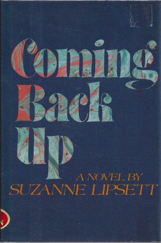 Coming Back Up: Lipsett, Suzanne