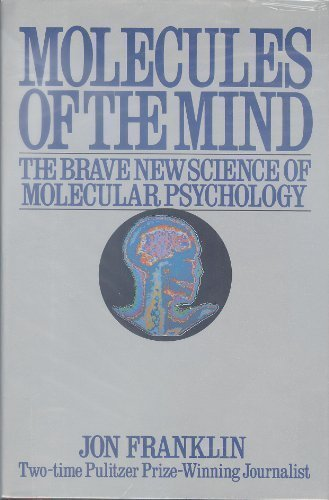 9780689116049: Molecules of the Mind