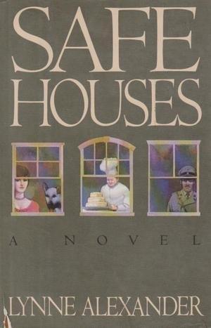 Safe Houses: Alexander, Lynne