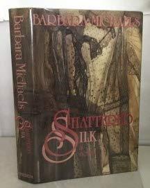 9780689116209: Shattered Silk