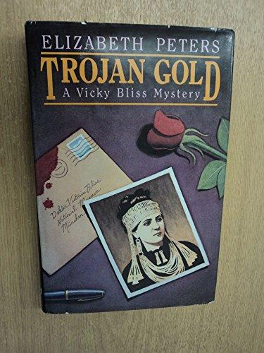9780689116216: Trojan Gold: A Vicky Bliss Mystery