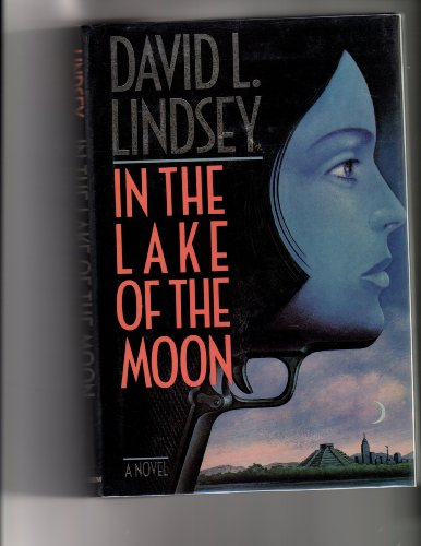 In the Lake of the Moon: Lindsey, David L.