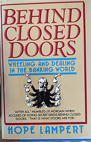 9780689117473: Behind Closed Doors: Wheeling and Dealing in the Banking World