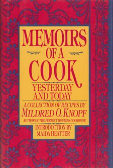 Memoirs of a Cook: Yesterday and Today (Signed) --A Collection of Recipes