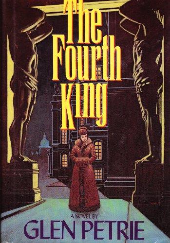 The Fourth King: Petrie, Glen