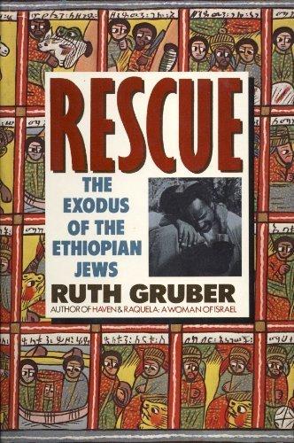Rescue: The Exodus of the Ethiopian Jews: Gruber, Ruth