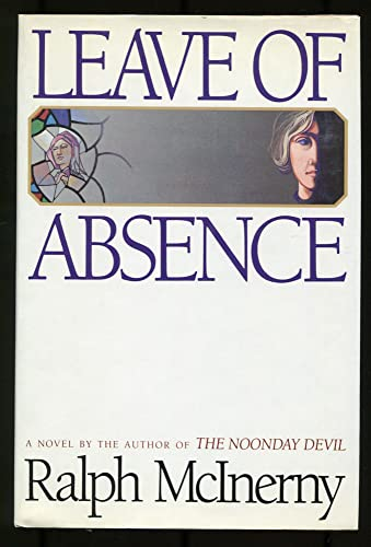 Leave of Absence: Ralph M. McInerny