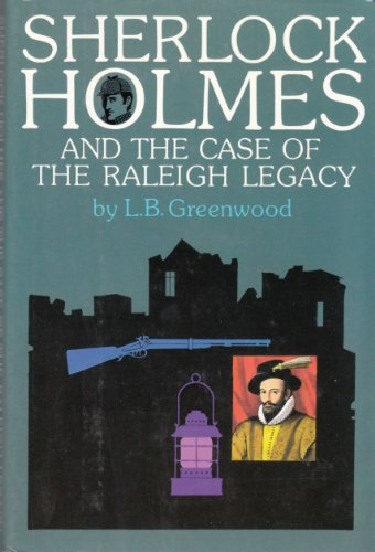 9780689118326: Sherlock Holmes and the Case of the Raleigh Legacy