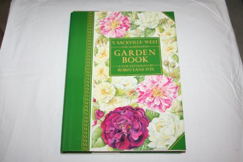 9780689118449: The Illustrated Garden Book: A New Anthology by Robin Lane Fox