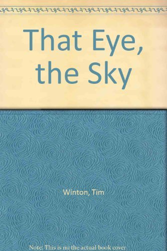 9780689118692: That Eye, the Sky
