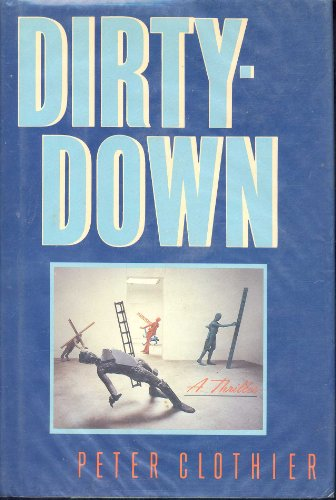 9780689118760: Dirty-down