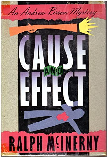 CAUSE AND EFFECT; AN ANDREW BROOM MYSTERY