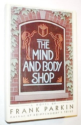 9780689118951: The Mind and Body Shop
